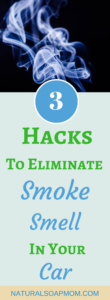 how to get rid of the smoke smell in your car 3 hacks