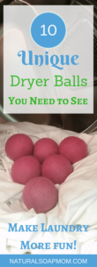 Cute Dryer Balls eliminate static cling and make a statement. Naturally scent your laundry with essential oils. These are the best dryer balls if you want to make a statement. They come in colors and different patterns. make laundry more fun! DIY dryer balls were a flop for me -  you don't need to learn how to make dryer balls.  Cute dryer balls are just a click away. @naturalsoapmom.com #dryerballs #staticcling #dryersheets #laundrytips #naturalhome #naturallaundryroom